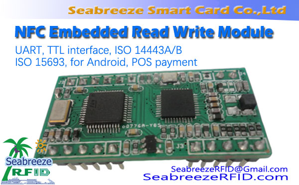 NFC Embedded Write Module Read, UART, interface TTL, ISO 14443A / B, ISO 15693, pre Android, platba POS