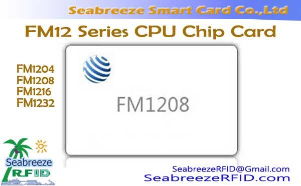 FM12 Series CPU Chip Card, FM1208 CPU Card, FM1216 CPU Card, FM1232 CPU Card