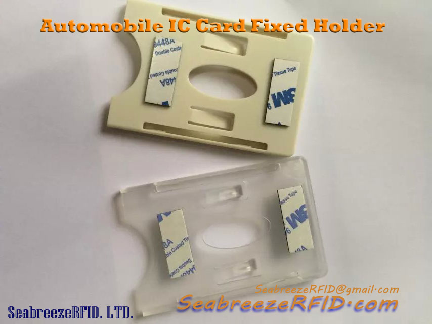 Automobile IC kártya tulajdonosa, Automobile Smart Card Holder, Smart IC Card Fixed Holder, Car Suction Cups Type IC Card Holder, Automobile 3M Pasteable IC Card Holder, származó SeabreezeRFID.com
