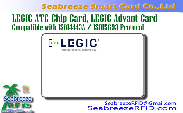 LEGIC ATC Chip Card, LEGIC advant Card, Compatible me ISO14443A, ISO15693 Protocol