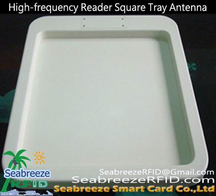 ISO IEC 15693 ISO 18000-3 protocol High-frequency Reader Square Tray Antenna, from www.SeabreezeRFID.com