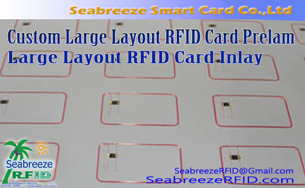 Tilpasset Stor layout RFID Card Prelam, Stor layout RFID Card Inlay, RFID Prelam Inlay Producent