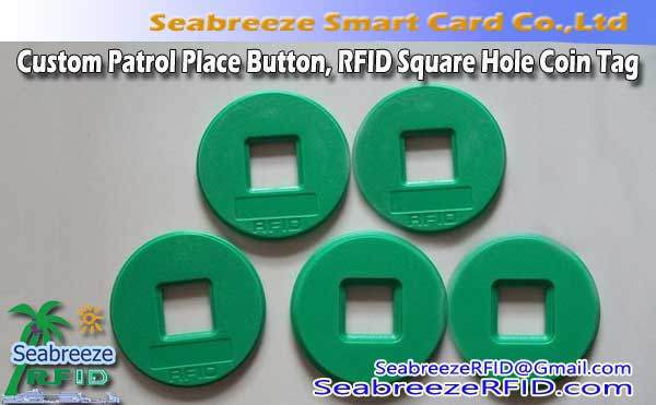 Custom Patrol Place Button, RFID Square Hole Coin Tag
