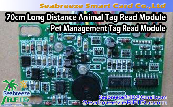 70cm Long Distance Animal Tag Ka Kọ Module, Pet Management Tag Ka Module