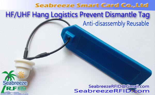 HF / UHF Hang Logistics Prevent Demontáž Tag, Anti-demontáž Reusable