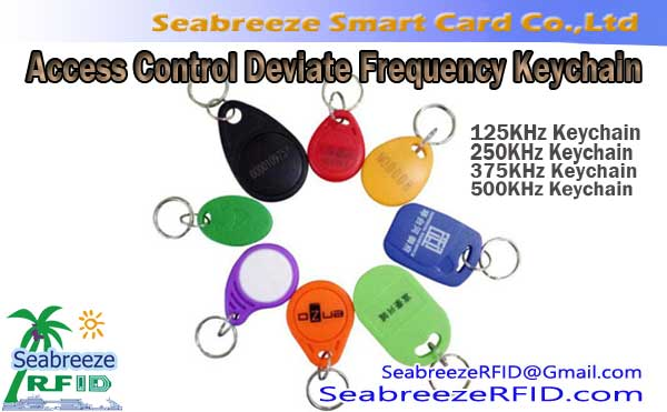 Access Control Deviate Frequency Keychain, 250KHz Keychain, 375KHz Keychain, 500KHz Keychain