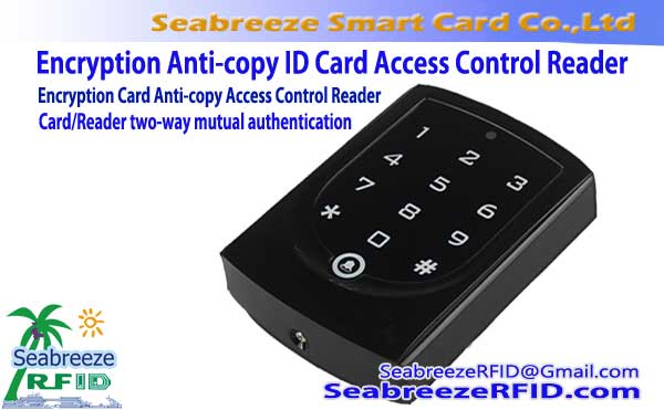 Enkripsie Card Anti-kopie Access Control Reader, Enkripsie Anti-kloon ID-kaart Access Control Reader