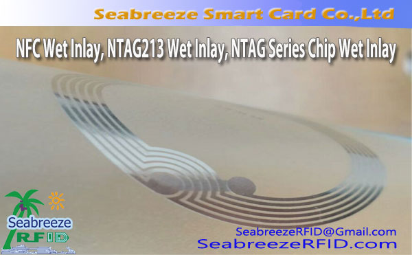 NFC Wet Inlay, NTAG213 Wet Inlay, cip paling Siri Wet Inlay