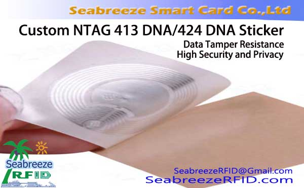 Custom NTAG 413 DNA/424 DNA Sticker, Data Tamper Resistance, High Security and Privacy