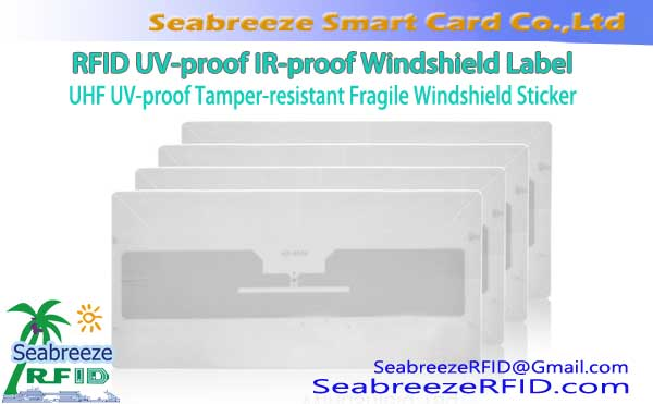 NF-proof IR-proof Windshield Label, UHF UV-proof Tamper-resistant Fragile Windshield Sticker