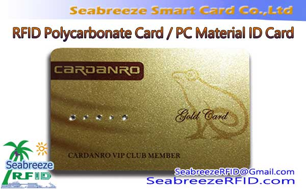 Polycarbonate Material Card, PC Material high zazzabi resistant RFID Card