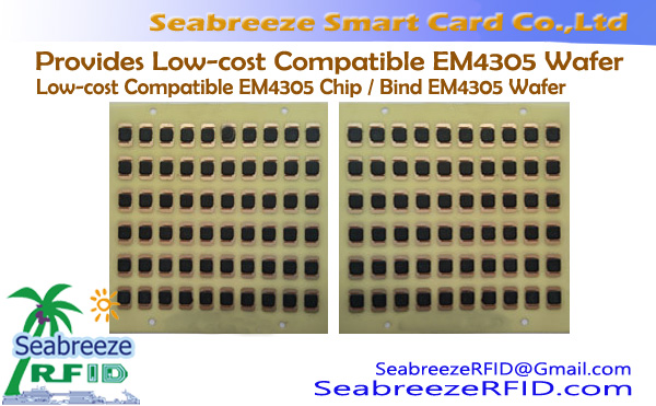 Provides Low-cost Compatible EM4305 Wafer, Low-cost Compatible EM4305 Chip, Bind EM4305 Wafer
