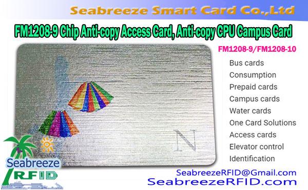 FM1208-9 Chip Anti-copy Access Card, FM1208-10 Chip Anti-copy CPU Campus Card, FM1208-9 Chip COS Access Card